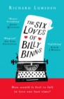 The Six Loves of Billy Binns - Book