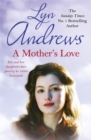 A Mother's Love : A compelling family saga of life's ups and downs - Book