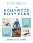 The Hollywood Body Plan : 21 Minutes for 21 Days to Transform Your Body For Life - Book