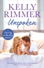 Unspoken : A sexy, emotional second-chance romance - Book