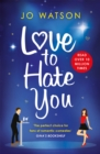 Love to Hate You : The laugh-out-loud romantic comedy hit - Book