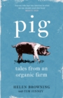 PIG : Tales from an Organic Farm - Book