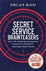 Secret Service Brainteasers : Do you have what it takes to be a spy? - eBook