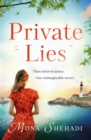 Private Lies : An utterly gripping novel of family secrets and sweeping romance - Book