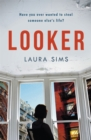 Looker : 'A slim novel that has maximum drama' - eBook
