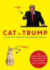 Cat vs Trump : An intelligence test for cats with low self-esteem - Book