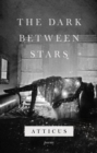 The Dark Between Stars - eBook