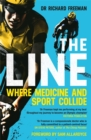 The Line : Where Medicine and Sport Collide - Book