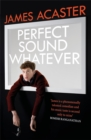 Perfect Sound Whatever - Book