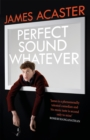 Perfect Sound Whatever - eBook
