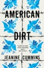 American Dirt : THE SUNDAY TIMES AND NEW YORK TIMES BESTSELLER - Book