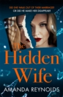 The Hidden Wife : The twisting, turning new psychological thriller that will have you hooked - Book