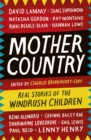 Mother Country : Real Stories of the Windrush Children - Book