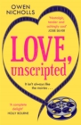Love, Unscripted : The romantic comedy of the summer! - eBook