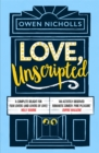 Love, Unscripted : The romantic comedy of the summer! - Book
