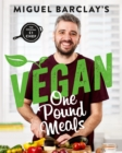 Vegan One Pound Meals : Delicious budget-friendly plant-based recipes all for GBP1 per person - Book