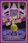 Lies, Damned Lies, and History - eBook