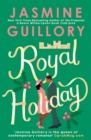 Royal Holiday : The ONLY romance you need to read this Christmas! - eBook