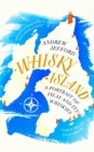 Whisky Island : A Portrait of Islay and its whiskies - eBook