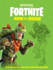FORTNITE Official: How to Draw - Book