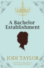 A Bachelor Establishment - eBook