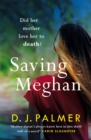 Saving Meghan : the chilling thriller about Munchausen's by proxy syndrome... - eBook
