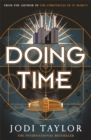 Doing Time : a hilarious new spinoff from the Chronicles of St Mary's series - Book
