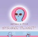 Strange Planet: The Comic Sensation of the Year - eBook