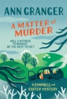 A Matter of Murder : Campbell & Carter mystery 7 - Book