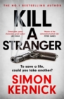 Kill A Stranger : the twisting new thriller from the number one bestseller - Book