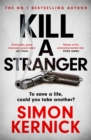 Kill A Stranger : the twisting new thriller from the number one bestseller - eBook