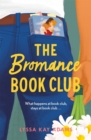 The Bromance Book Club : The utterly charming new rom-com that readers are raving about! - eBook