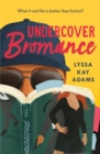 Undercover Bromance : The most inventive, refreshing concept in rom-coms this year (Entertainment Weekly) - eBook