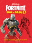 FORTNITE Official How to Draw Volume 2 : Over 30 Weapons, Outfits and Items! - Book
