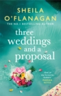 Three Weddings and a Proposal: The perfect escapist read for this summer! - Book