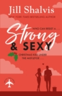 Strong and Sexy : A fun, feel-good Christmas romance - eBook