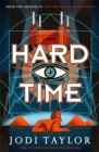 Hard Time : an irresistible spinoff from the Chronicles of St Mary's that will make you laugh out loud - Book