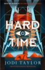 Hard Time : an irresistible spinoff from the Chronicles of St Mary's that will make you laugh out loud
