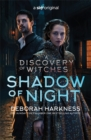 Shadow of Night : the book behind Season 2 of major Sky TV series A Discovery of Witches (All Souls 2) - Book