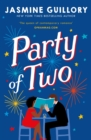 Party of Two : The brilliant opposites-attract rom-com from the author of The Proposal!