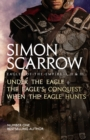 Eagles of the Empire I, II, and III : UNDER THE EAGLE, THE EAGLE'S CONQUEST and WHEN THE EAGLE HUNTS - eBook