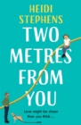 Two Metres From You : Escape with this hilarious, feel-good and utterly irresistible romantic comedy! - eBook