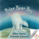 Polar Bear Boy - eBook