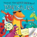 Things You Never Knew About Dinosaurs - eBook