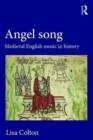 Angel Song: Medieval English Music in History - Book