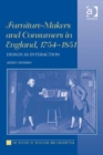 Furniture-Makers and Consumers in England, 1754-1851 : Design as Interaction - eBook