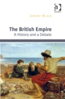 The British Empire : A History and a Debate - eBook
