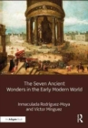 The Seven Ancient Wonders in the Early Modern World - Book