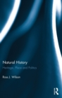 Natural History : Heritage, Place and Politics - Book