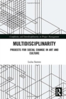 Multidisciplinarity : Projects for Social Change in Art and Culture - Book